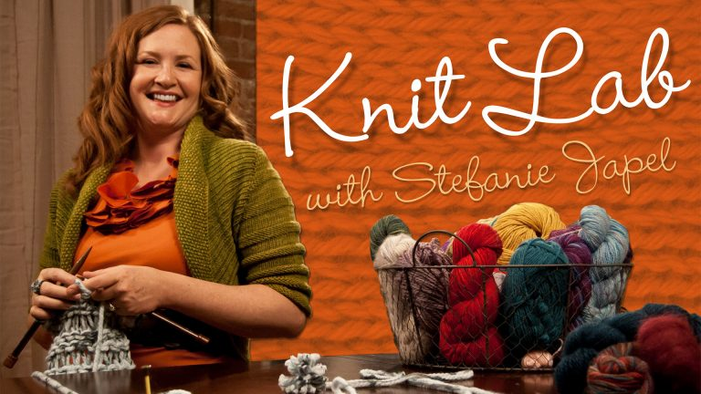 Knit Lab: Projects, Patterns & Techniques