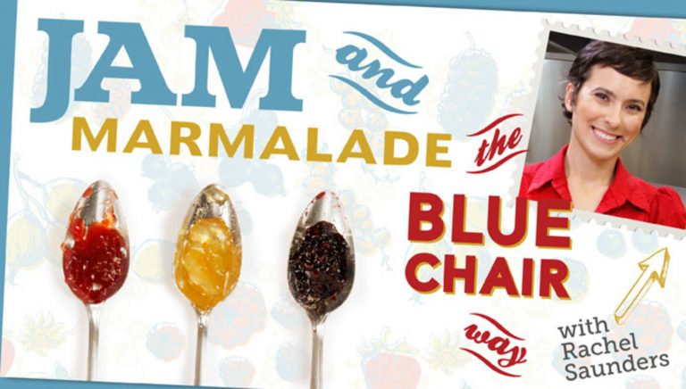 Jam & Marmalade the Blue Chair Way