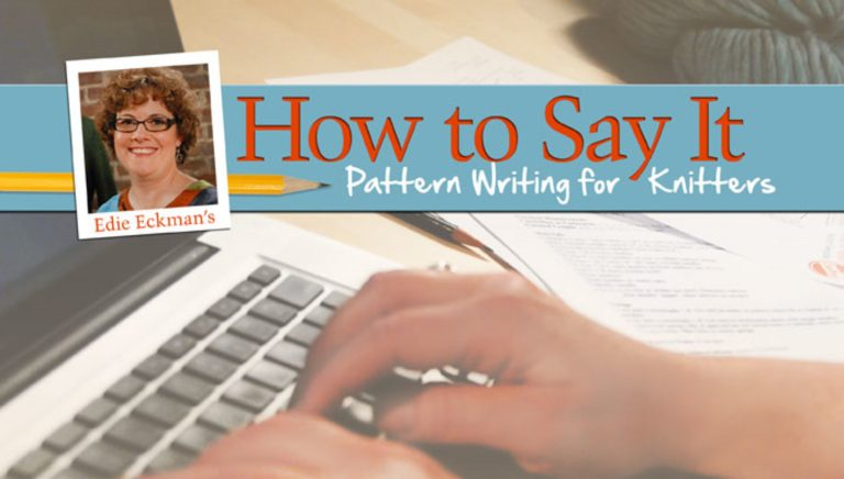 How to Say It: Pattern Writing for Knitters