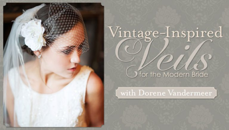 Vintage-Inspired Veils for the Modern Bride