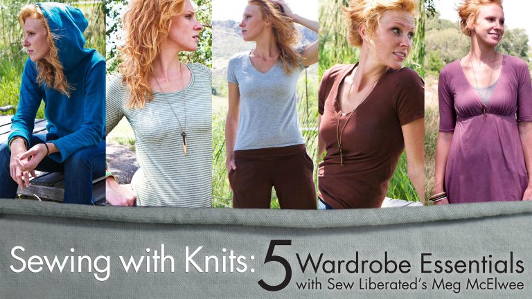 Sewing With Knits: 5 Wardrobe Essentials