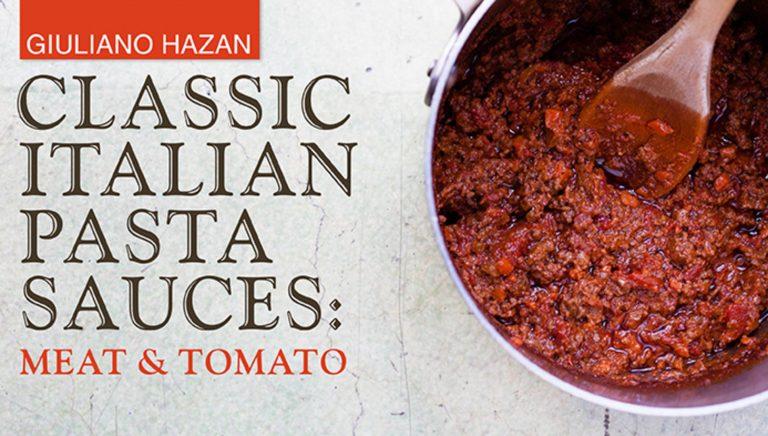 Classic Italian Pasta Sauces: Meat & Tomato