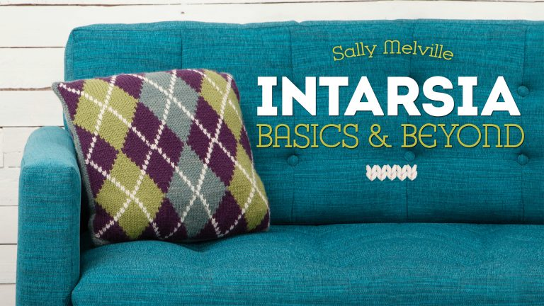 Intarsia: Basics & Beyond