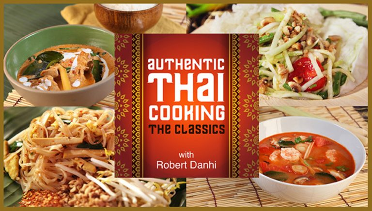 Authentic Thai Cooking: The Classics