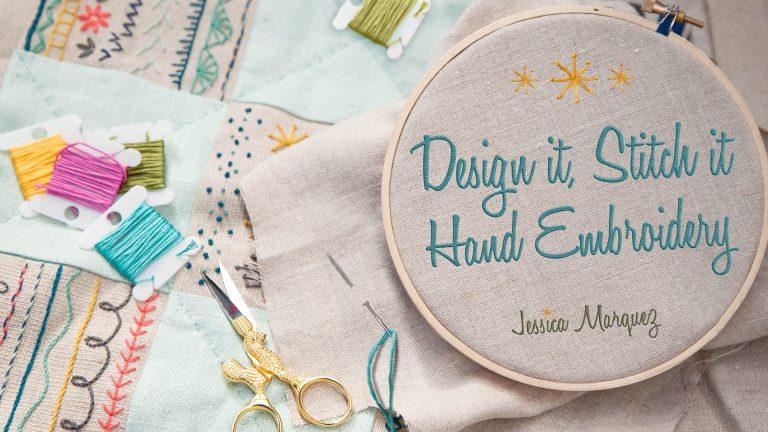 Design It, Stitch It: Hand Embroidery