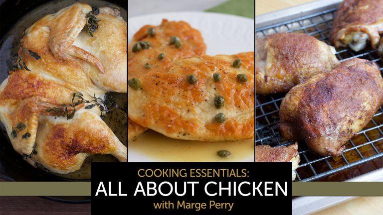 Cooking Essentials: All About Chicken