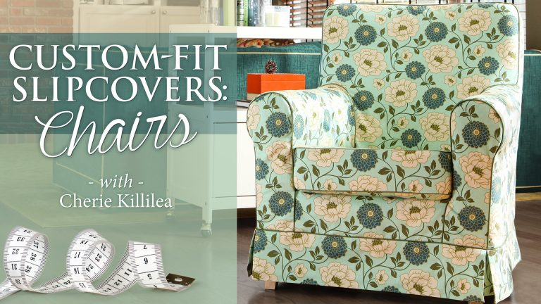 Custom-Fit Slipcovers: Chairs