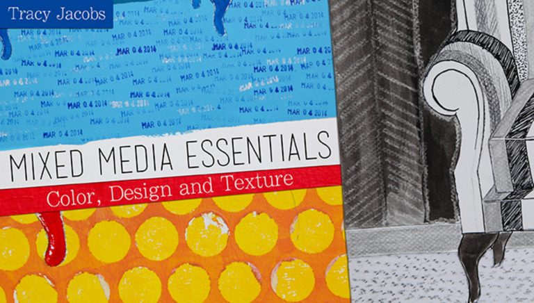Mixed Media Essentials: Color, Design & Texture