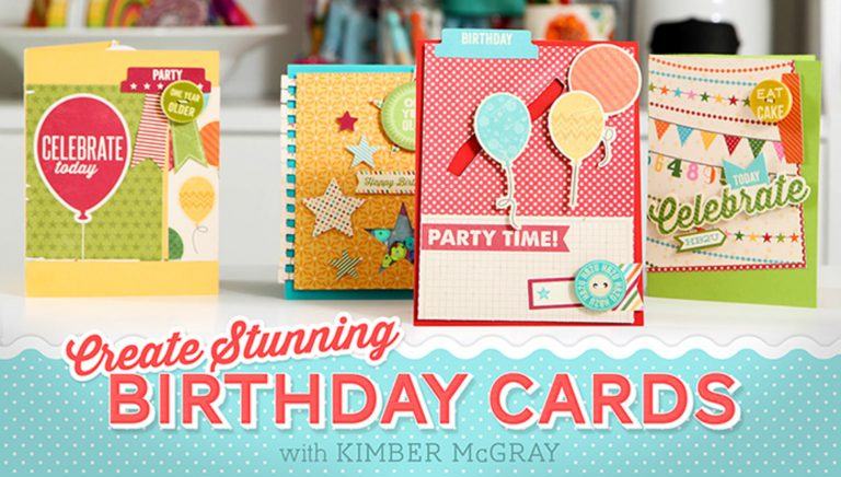 Create Stunning Birthday Cards