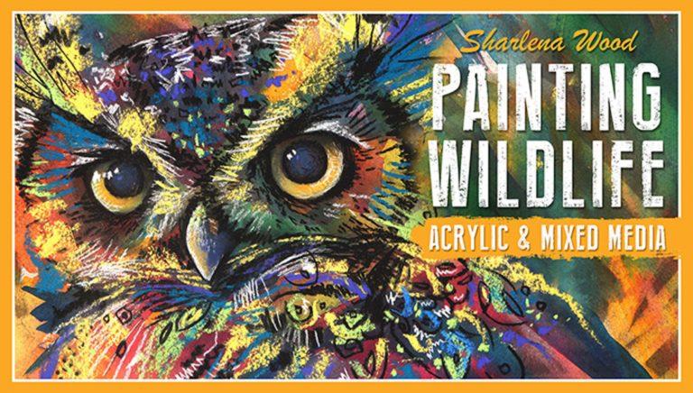 Painting Wildlife: Acrylic & Mixed Media