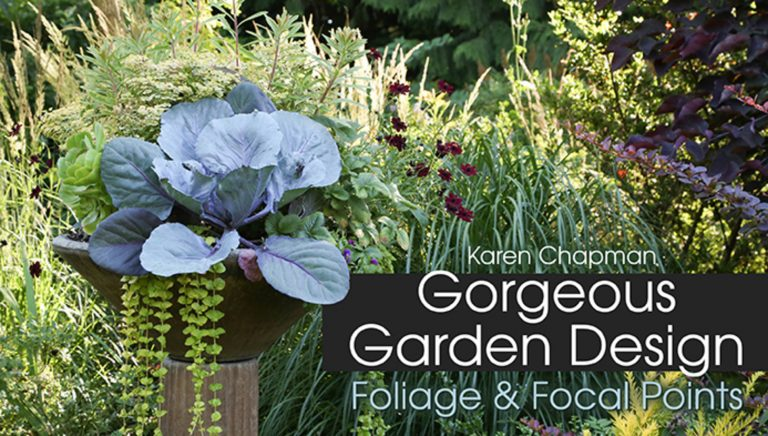 Gorgeous Garden Design: Foliage & Focal Points