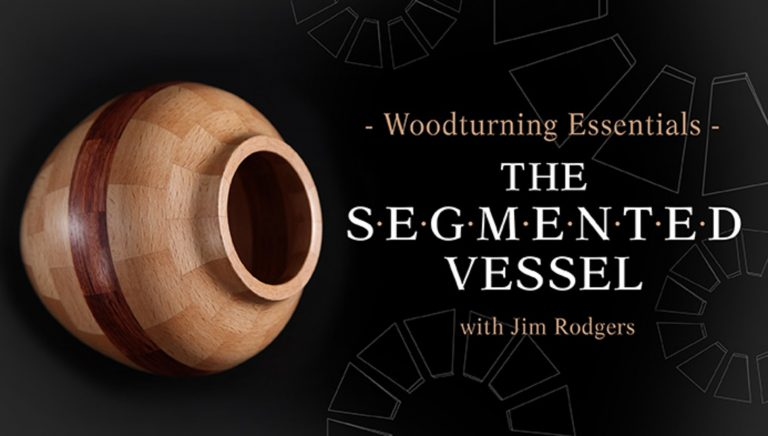 Woodturning Essentials: The Segmented Vessel
