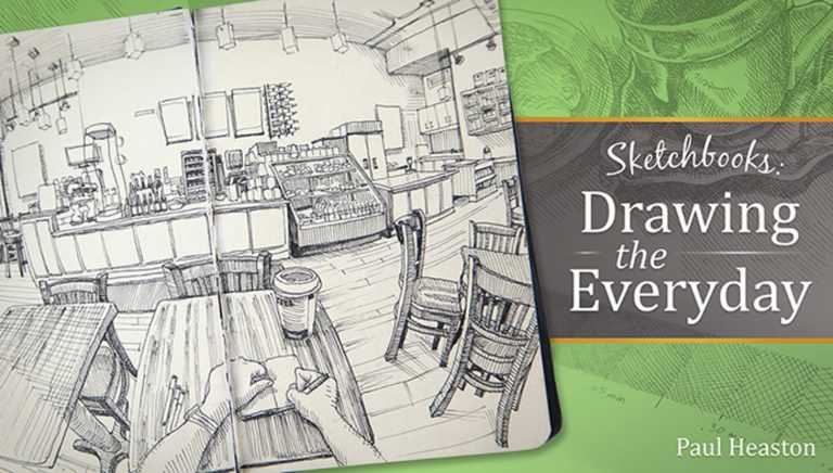 Sketchbooks: Drawing the Everyday