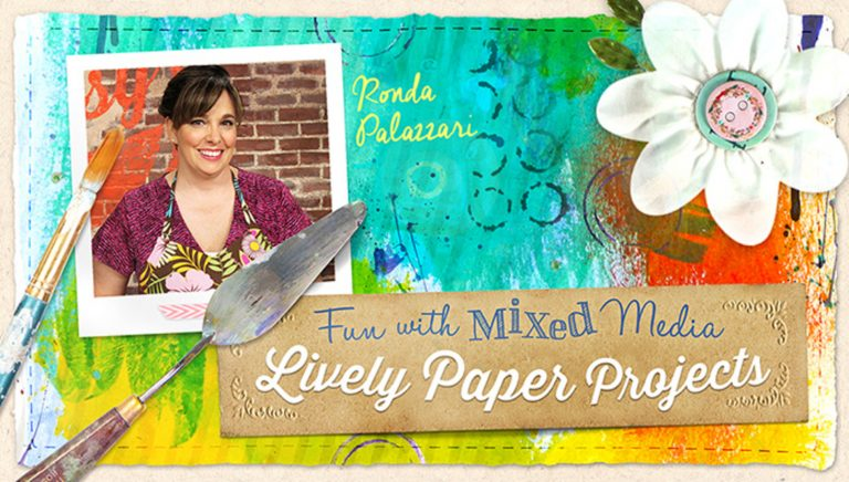 Fun With Mixed Media: Lively Paper Projects