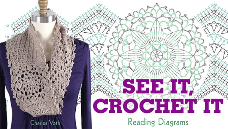See It, Crochet It: Reading Diagrams