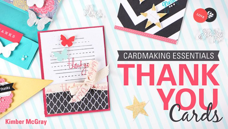Cardmaking Essentials: Thank You Cards