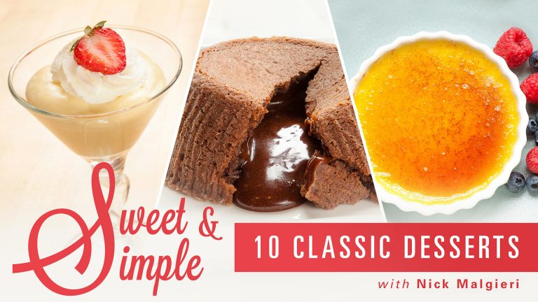 Sweet & Simple: 10 Classic Desserts