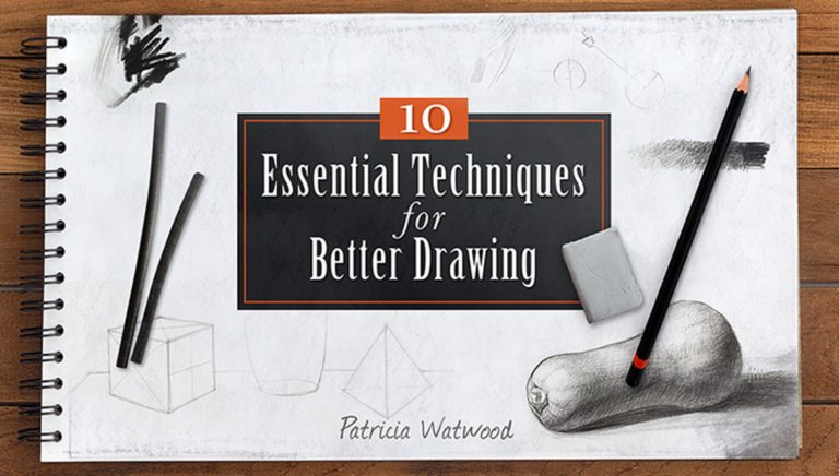 10 Essential Techniques for Better Drawing