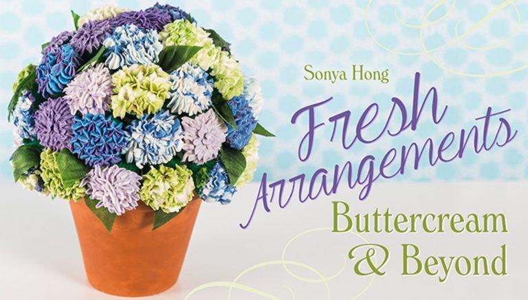 Fresh Arrangements: Buttercream & Beyond