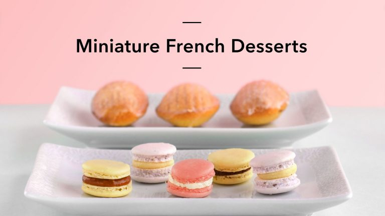 Miniature French Desserts: Macarons, Madeleines & More