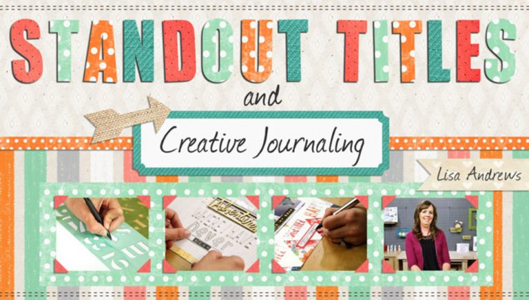 Standout Titles & Creative Journaling