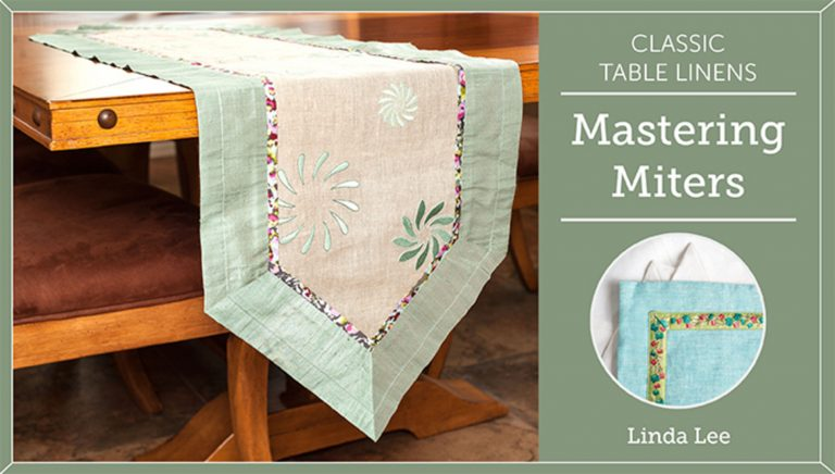 Classic Table Linens: Mastering Miters