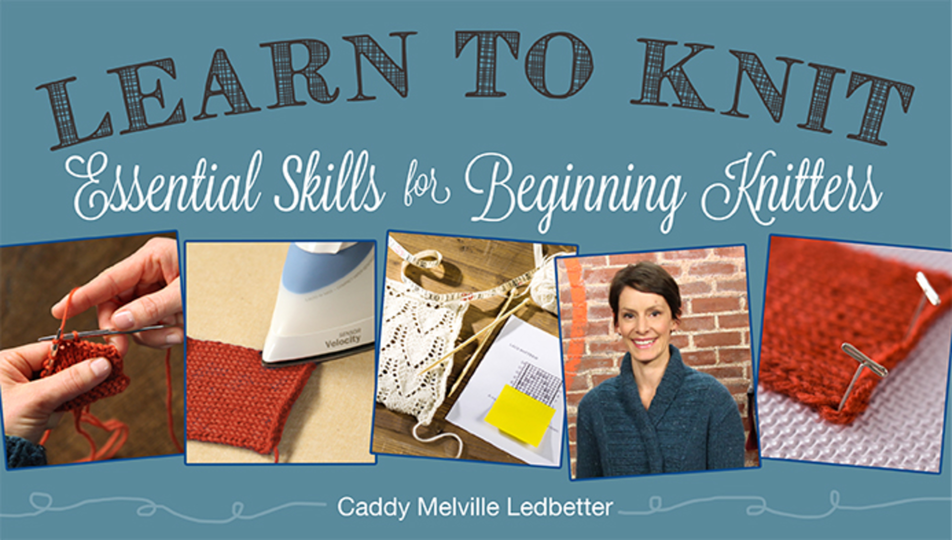 Learn to Knit: Essential Skills for Beginning Knitters | Craftsy