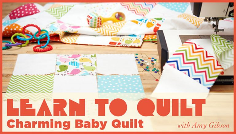 Learn to Quilt: Charming Baby Quilt
