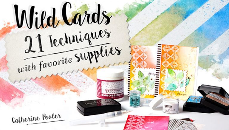 Wild Cards: 21 Techniques With Favorite Supplies