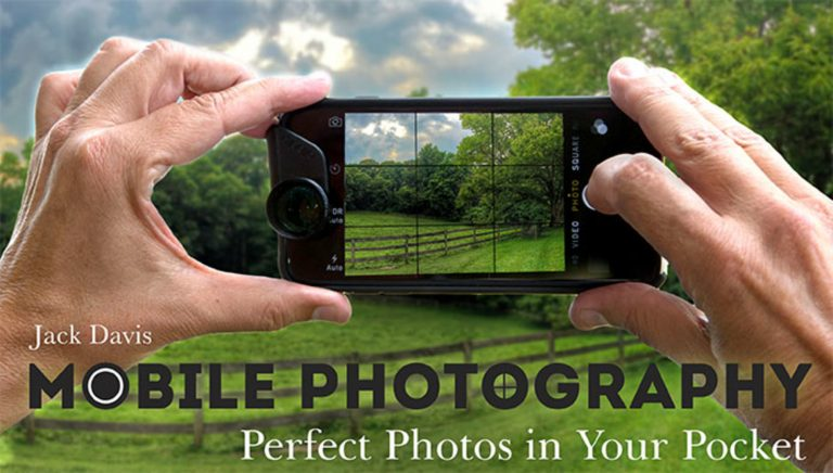 Mobile Photography: Perfect Photos in Your Pocket