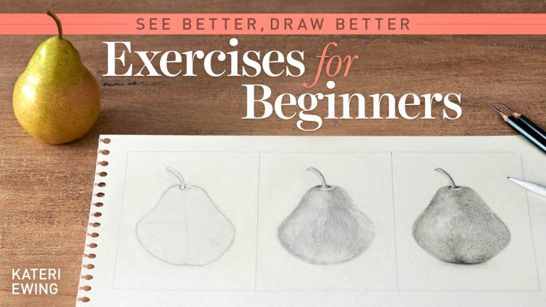See Better, Draw Better: Exercises for Beginners