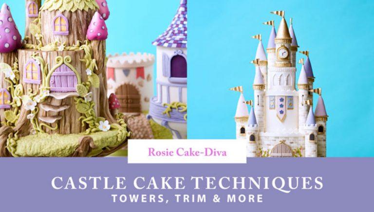 Castle Cake Techniques: Towers, Trim & More