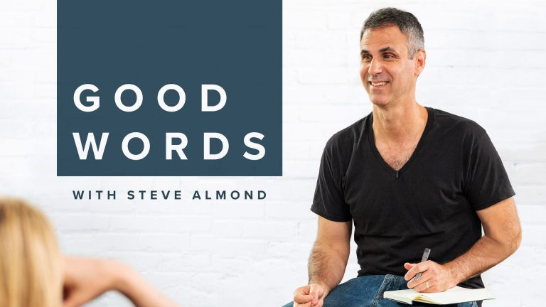 Good Words With Steve Almond