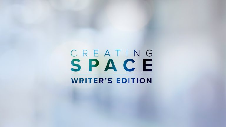 Creating Space: Writer's Edition