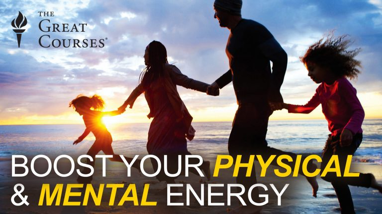How to Boost Your Physical & Mental Energy
