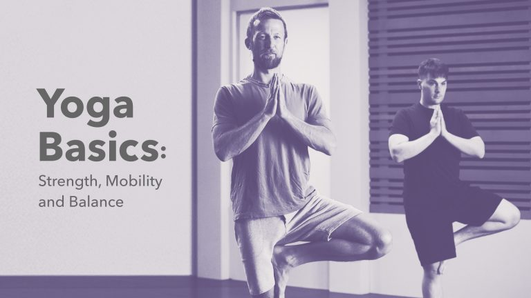 Yoga Basics: Strength, Mobility & Balance