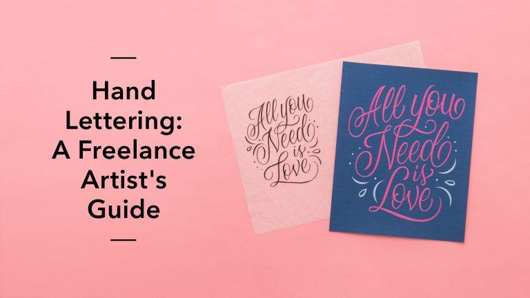 Hand Lettering: A Freelance Artist's Guide