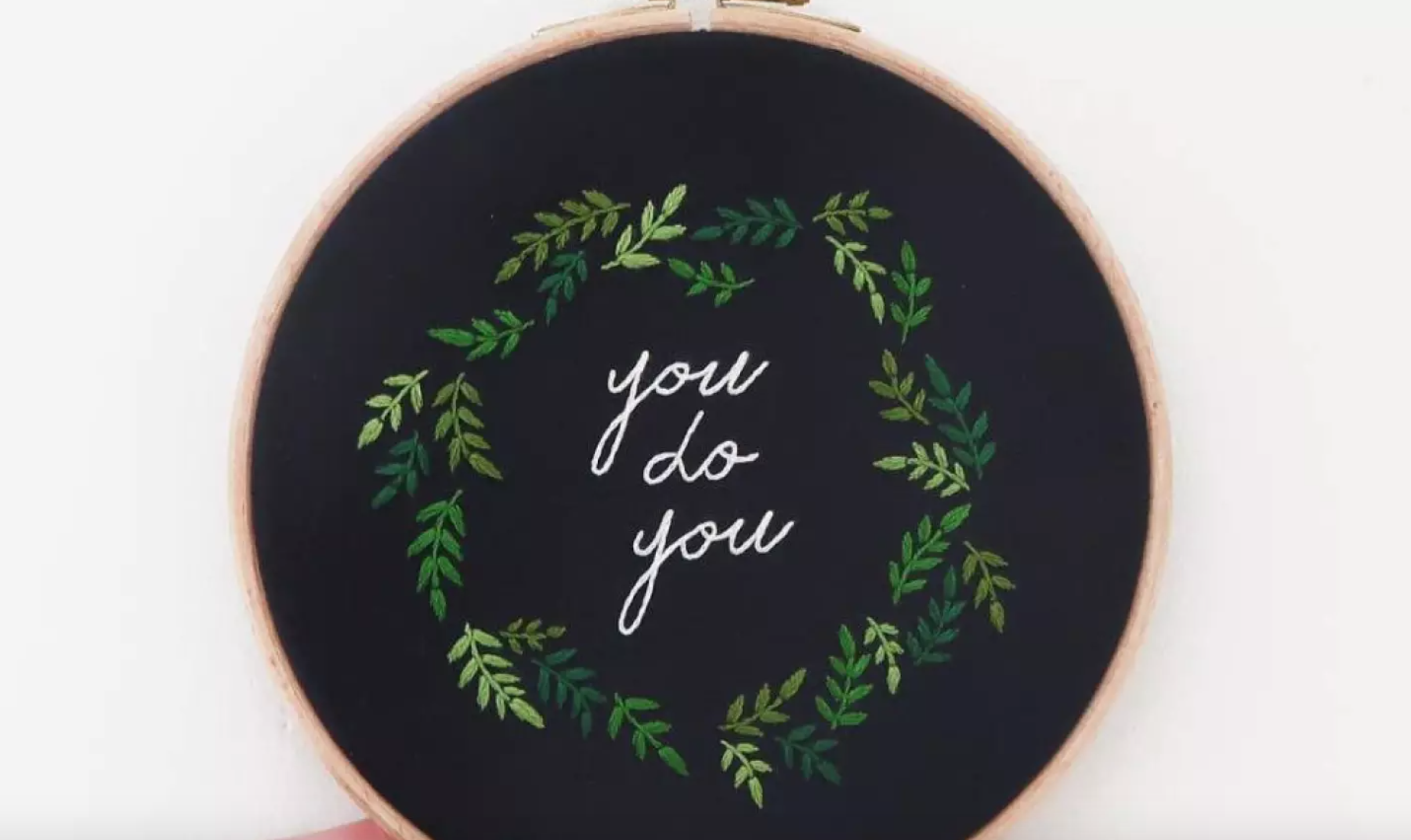 you do you embroidery hoop
