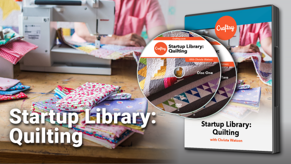 Craftsy Startup Library: Quilting DVD