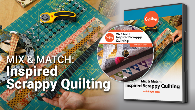 Mix & Match: Inspired Scrappy Quilting (DVD + Streaming)