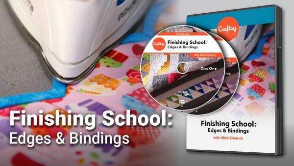 Craftsy Finishing School: Edges and Binding DVD