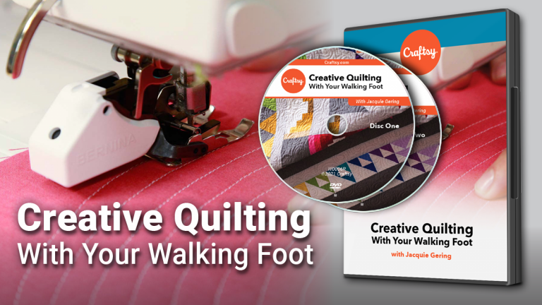 Creative Quilting With Your Walking Foot (DVD + Streaming)