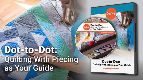 Craftsy Quilting with Piecing as Your Guide DVD