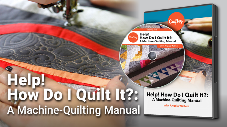 Help! How Do I Quilt It?: A Machine-Quilting Manual (DVD + Streaming)