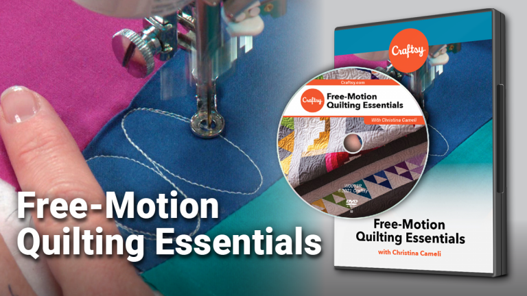 Free-Motion Quilting Essentials (DVD + Streaming)