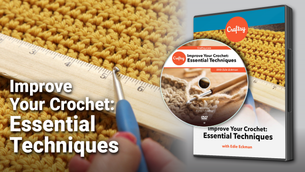 Craftsy Improve your Crochet Essential Techniques DVD