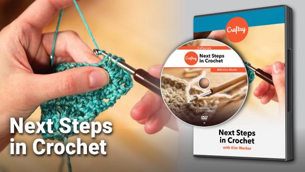Next Steps in Crochet DVD