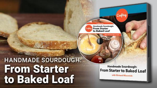 Craftsy Handmade Sourdough DVD