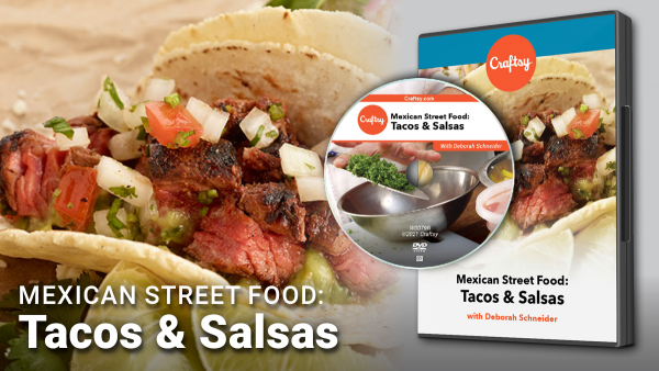 Craftsy Mexican Street Food DVD