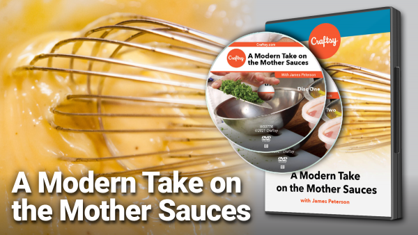 Craftsy Modern Take on Mother Sauces DVD